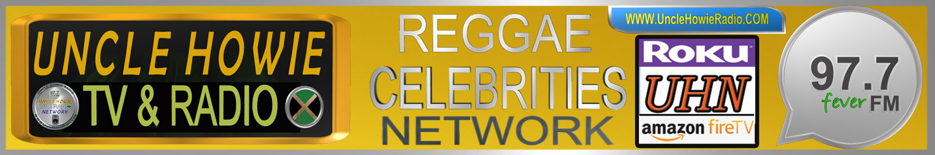Uncle Howie Reggae Town - Celebrities Network - Roku Fire Stick